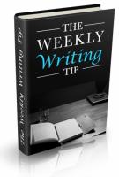 WeeklyWritingTips.7824 Weekly Writing Tips