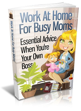 WorkAtHomeBusyMoms mrr Work At Home For Busy Moms