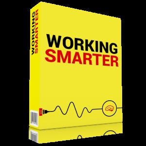 Working Smarter Working Smarter