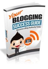 YourBlogSuccessGuide rrg Your Blogging Success Guide