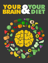 YourBrainAndYourDiet mrrg Your Brain and Your Diet