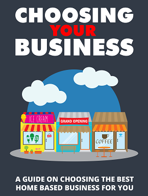 choosing your business Choosing Your Business