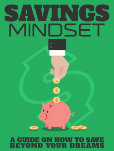 savings mindset 226x300 Savings Mindset