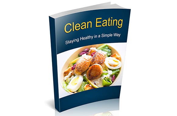 Clean Eating Report Clean Eating Report