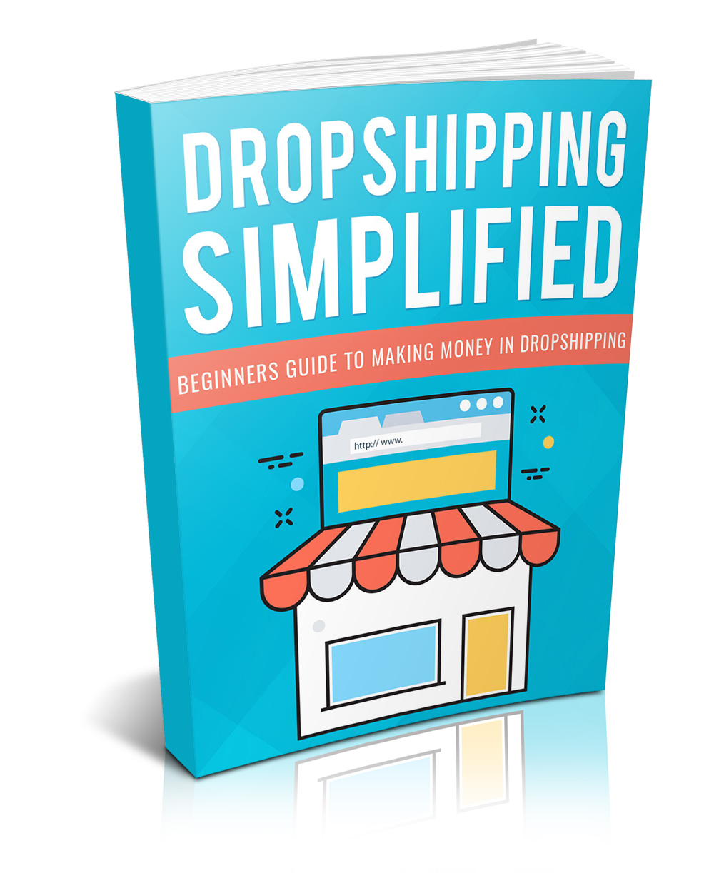 Dropshipping Simplified Dropshipping Simplified